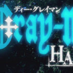 D.Gray-man Hallow First Impressions