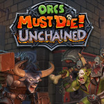 Orcs Must Die! Unchained Beta Trailer