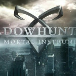 Shadowhunters: The Mortal Instruments First Impressions