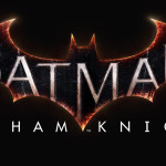 Batman: Arkham Knight Review (PS4)