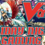 Friday Night Gaming – Cardfight!! Vanguard