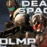 LOOLMP – Dead Space 3 Part 1