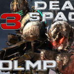 LOOLMP – Dead Space 3 Part 3