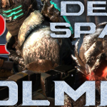 Dead Space 3 Part 12 – LOOLMP