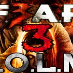 F.3.A.R. Part 3 – LOOLMP
