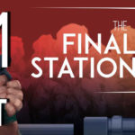 The Final Station Part 1 – Last One Out