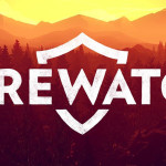 Firewatch Review (PS4)