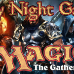 Friday Night Gaming – More Magic: The Gathering