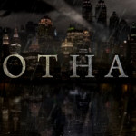 Gotham First Impressions Review