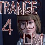 Life is Strange Part 4 – LMPTFY
