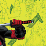 Deadpool: Mercs For Money Now An Ongoing Series