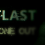 Outlast Part 1 – Last One Out
