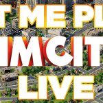 Let Me Play SimCity Live! With Trey!