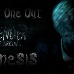Last One Out – Slender: The Arrival Genesis Special