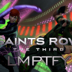 LMPTFY – Saints Row: The Third Part 1