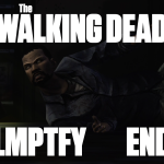 LMPTFY – The Walking Dead Part 11 [END]